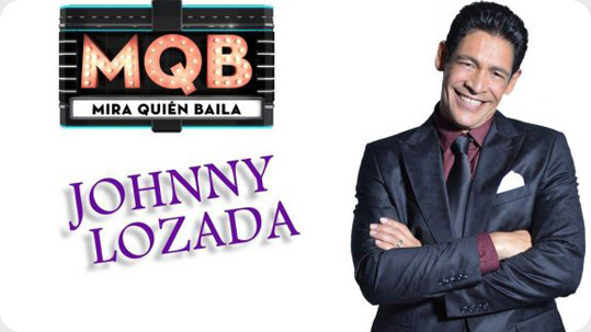 """JOHNNY LOZADA COMPITE EN LA 4TA TEMPORADA DE """"¡MIRA QUIÉN BAILA!"""" DE UNIVISION"""