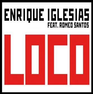 """Enrique Iglesias lanzara """"LOCO"""", su nuevo sencillo en Español, este proximo Lunes 26 de Agosto"""