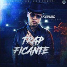 FARRUKO lanza su anticipado álbum TRAPXFICANTE