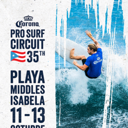 ISABELA, SEDE DEL CORONA PRO SURF CIRCUIT, EDICIÓN 35 Y CIERRE DEL CIRCUITO 12