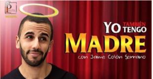"""Jaime Colón presenta """"Yo También Tengo Madre"""""""