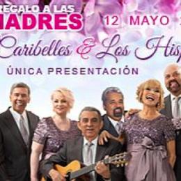 """Regalo de madres  """"Las Caribelles y Los Hispanos"""""""