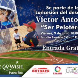 """""""Quiero Ser Pelotero"""" Se parte de la concesión del deseo de Victor Antonio"""