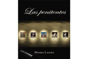 """La escritora Maira Landa presenta su nueva novela """"Las penitentes"""""""