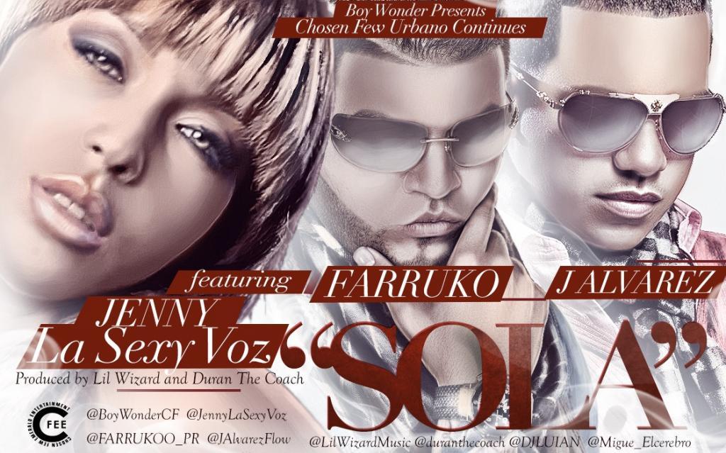 """""""Sola"""" – Jenny """"La Sexy Voz"""" Feat. Farruko & J Alvarez Estreno Exclusivamente por Tr3s hoy!"""