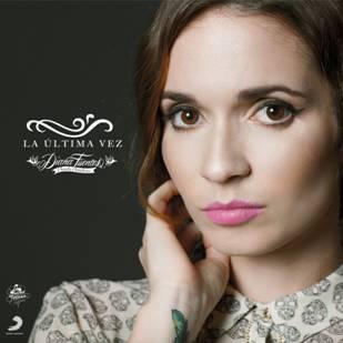 """Diana Fuentes presenta su nuevo y segundo sencillo """"La última vez"""""""