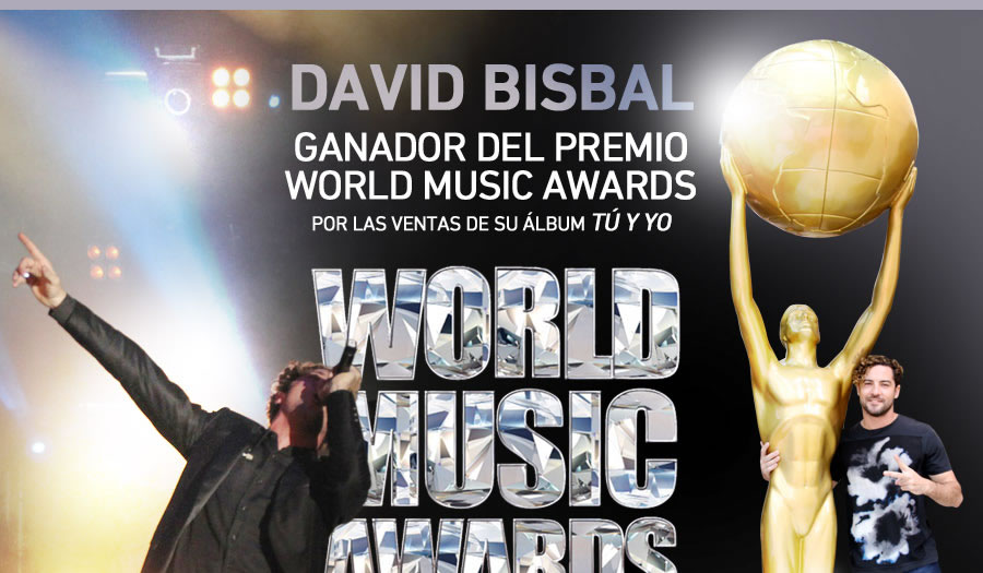 "DAVID BISBAL GANADOR DEL PREMIO WORLD MUSIC AWARDS POR LAS VENTAS DE SU ÁLBUM ""TÚ Y YO"""