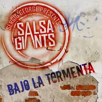 """""""Bajo la Tormenta"""", interpretado por """"Salsa Giants"""" se estrena en iTunes"""