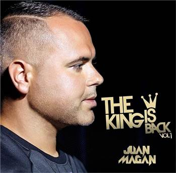 "JUAN MAGAN LANZA SU NUEVO EP, ""THE KING IS BACK VOL. 1"""