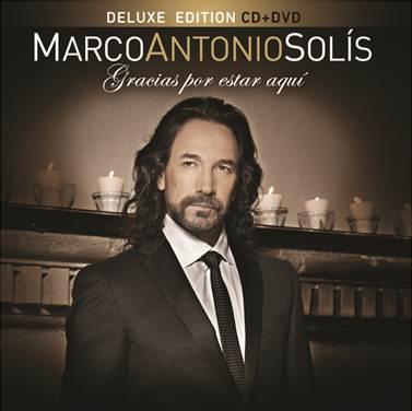 """MARCO ANTONIO SOLÍS PRESENTA SU NUEVO ÁLBUM """"GRACIAS POR ESTAR AQUÍ (EDICIÓN DELUXE CD+DVD)"""""""