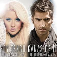 Hoy Tengo Ganas De Ti  Alejandro Fernandez ft. Christina Aguilera