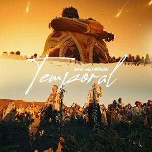 """OZUNA estrena video del sencillo """"TEMPORAL"""" junto a WILLY RODRÍGUEZ de Cultura Profética"""