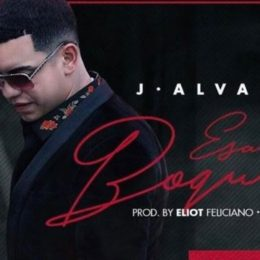 "J Álvarez apuesta a ""Esa boquita"""