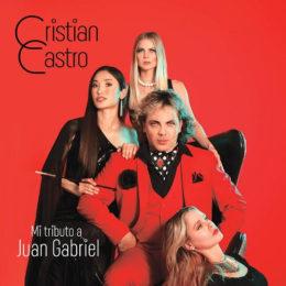 CRISTIAN CASTRO presenta MI TRIBUTO A JUAN GABRIEL