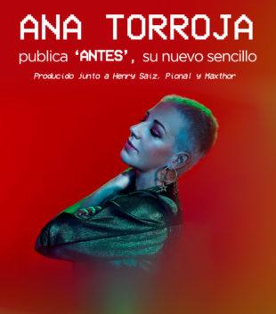 Ana Torroja publica 'Antes', su nuevo sencillo