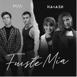 "MYA & HA*ASH UNEN SUS VOCES EN ""FUISTE MÍA"""
