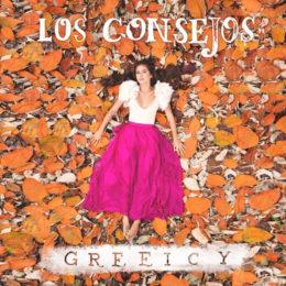 """GREEICY ESTRENA """"LOS CONSEJOS"""""""