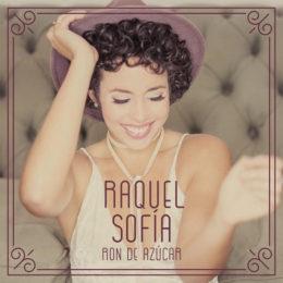 """RAQUEL SOFÍA estrena su esperado nuevo sencillo """"RON DE AZÚCAR"""""""