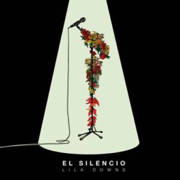 """LILA DOWNS comparte """"EL SILENCIO"""""""
