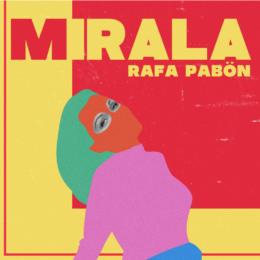 """Rafa Pabön presenta su nuevo sencillo y video """"Mírala"""""""