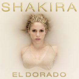 """SHAKIRA lanza su muy anticipado álbum de estudio """"EL DORADO"""""""