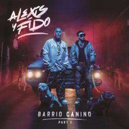 ALEXIS Y FIDO LANZAN SU NUEVO EP 'BARRIO CANINO PARTE 1'