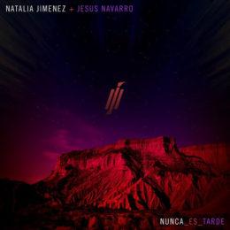 """NATALIA JIMÉNEZ estrena su nuevo sencillo y video """"NUNCA ES TARDE"""""""