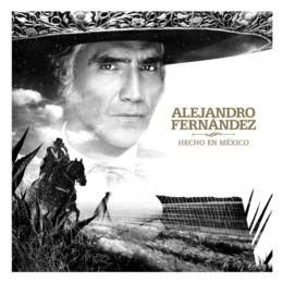 ALEJANDRO FERNÁNDEZ PRESENTA SU ESPERADO NUEVO ÁLBUM 'HECHO EN MÉXICO'
