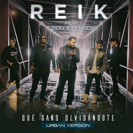 """REIK lanza el sencillo y videoclip de la versión urbana de """"QUÉ GANO OLVIDÁNDOTE"""""""