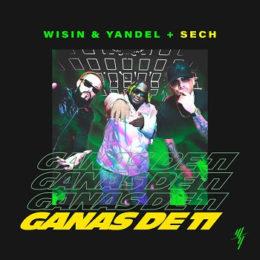 """WISIN Y YANDEL lanzan su nuevo sencillo """"GANAS DE TI"""" junto a SECH"""