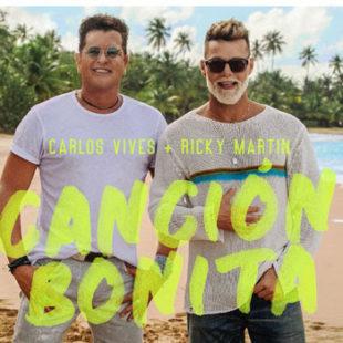 """CARLOS VIVES y RICKY MARTIN lanzan """"CANCIÓN BONITA"""""""