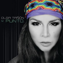Olga Tañón regresa en grande… Y PUNTO