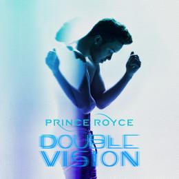 'DOUBLE VISION' DE PRINCE ROYCE YA ESTA DISPONIBLE PARA PRE-ORDENAR