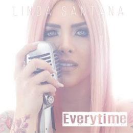 """LINDA SANTANA LANZA """"EVERYTIME"""""""