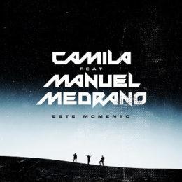 """CAMILA reinventa su tema """"ESTE MOMENTO"""" junto a MANUEL MEDRANO"""