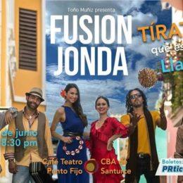 FUSIÓN JONDA TÍRATE QUE ESTÁ LLANITO