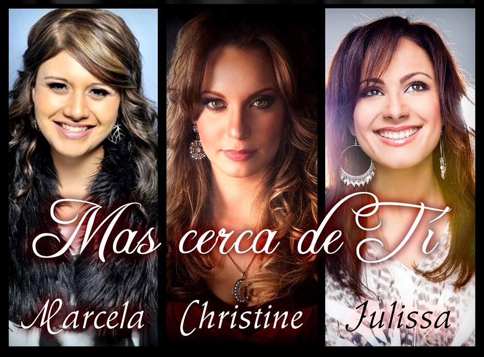 "MARCELA GANDARA, CHRISTINE D'CLARIO Y JULISSA ""MAS CERCA DE TI"""