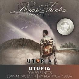UTOPÍA de ROMEO SANTOS certificado 4x Plantino (RIAA) por sus ventas