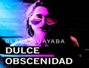 BLACK GUAYABA CAUTIVA CON SU DULCE OBSCENIDAD