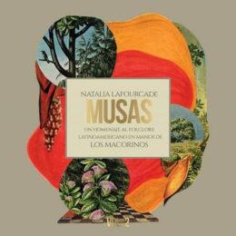 """NATALIA LAFOURCADE lanza """"MUSAS"""": UN HOMENAJE AL FOLCLORE LATINOAMERICANO"""