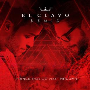"PRINCE ROYCE LANZA ""EL CLAVO REMIX"" FEAT. MALUMA"