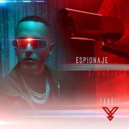 """YANDEL estrena nuevo sencillo y video """"ESPIONAJE"""""""