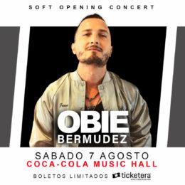 Obie Bermúdez  marcará el inicio de la apertura del nuevo Coca-Cola Music Hall