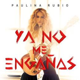 """Paulina Rubio Lanza Edicion Especial de DESEO Incluyendo Nueva Cancion """"Ya No Me Engañas"""""""