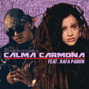 """Calma Carmona estrenará versión con matiz urbano del sencillo """"No puedo evitarlo"""""""
