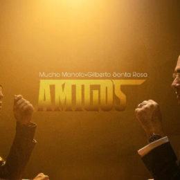 """Mucho Manolo estrena el tema """"Amigos"""" junto a uno de sus ídolos, Gilberto Santa Rosa"""