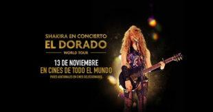 SHAKIRA IN CONCERT: EL DORADO WORLD TOUR LLEGA A LOS CINES