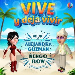 """ALEJANDRA GUZMÁN Y ÑENGO FLOW NOS PRESENTAN """"VIVE Y DEJA VIVIR"""""""