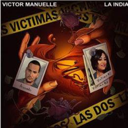 """VÍCTOR MANUELLE y LA INDIA """"VÍCTIMAS LAS DOS"""""""