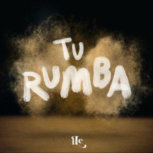 """iLE lanza video oficial de su sencillo """"TU RUMBA"""""""
